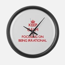 Being Irrational Large Wall Clock