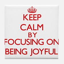 Being Joyful Tile Coaster