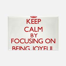 Being Joyful Magnets