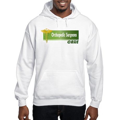 Orthopedic Surgeons Care Hooded Sweatshirt