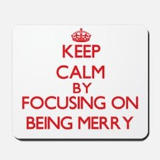 Being Merry Mousepad