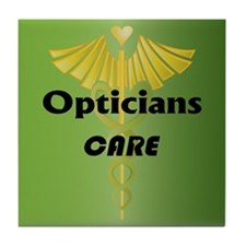 Opticians Care Tile Coaster