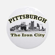Pittsburgh . . . The Iron Cit Ornament (Round)