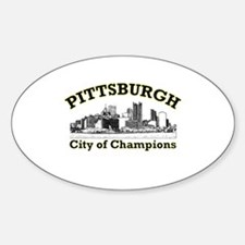Pittsburgh . . . City of Cham Oval Decal