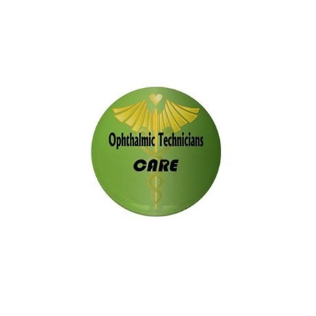 Ophthalmic Technicians Care Mini Button