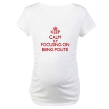 Being Polite Shirt