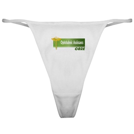 Ophthalmic Assistants Care Classic Thong