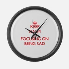 Being Sad Large Wall Clock