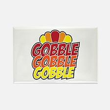 Gobble Gobble Gobbe Thanksgiving Day Magnets