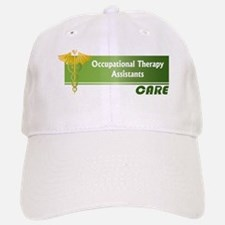 Occupational Therapy Assistants Care Baseball Baseball Cap