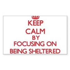 Being Sheltered Decal