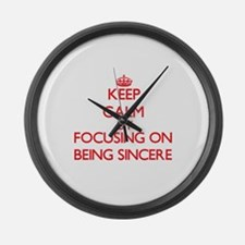 Being Sincere Large Wall Clock