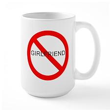 No Girlfriend Mug