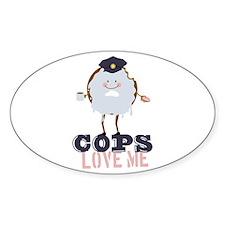 Cops Love Me Decal