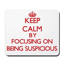 Being Suspicious Mousepad