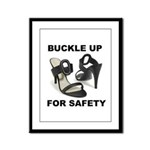 Buckle Up For Safety Framed Panel Print