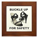 Buckle Up For Safety Framed Tile