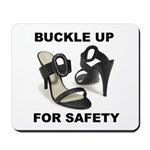 Buckle Up For Safety Mousepad