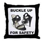 Buckle Up For Safety Throw Pillow