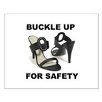 Buckle Up For Safety Small Poster