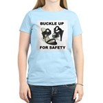 Buckle Up For Safety Women's Light T-Shirt