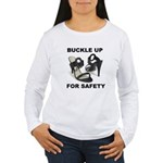Buckle Up For Safety Women's Long Sleeve T-Shirt
