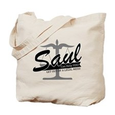 Saul Can Help You Tote Bag