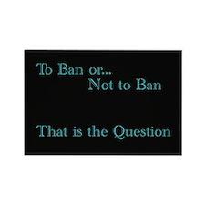 Ban Magnet