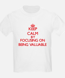 Being Valuable T-Shirt