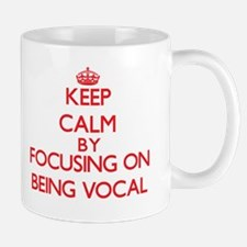 Being Vocal Mugs