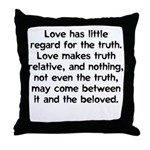Love/Truth Throw Pillow
