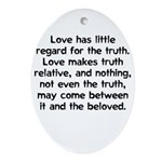 Love/Truth Oval Ornament