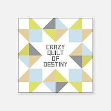 Crazy Quilt of Destiny Sticker