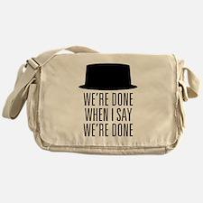 Breaking Bad - Were Done Messenger Bag