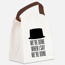 Breaking Bad - Were Done Canvas Lunch Bag