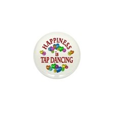 Happiness is Tap Dancing Mini Button