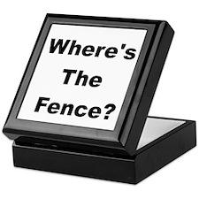 Where's the Fence? Keepsake Box
