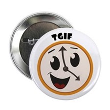 """TGIF Time 2.25"""" Button (10 pack)"""
