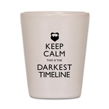 Keep Calm Darkest Timeline Community Shot Glass