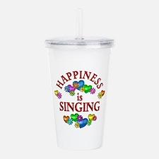 Happiness is Singing Acrylic Double-wall Tumbler