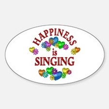 Happiness is Singing Sticker (Oval)