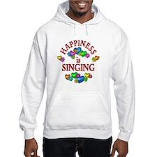 Happiness is Singing Hoodie