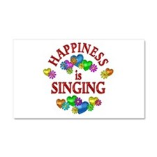 Happiness is Singing Car Magnet 20 x 12