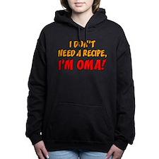 Don't Need A Recipe Oma Women's Hooded Sweatshirt