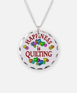 Happiness is Quilting Necklace