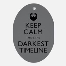Keep Calm Darkest Timeline Community Ornament (Ova