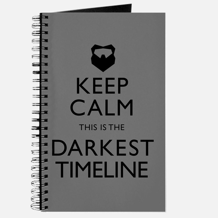 Keep Calm Darkest Timeline Community Journal
