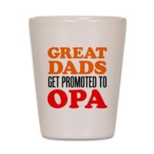 Promoted To Opa Drinkware Shot Glass