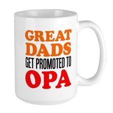 Promoted To Opa Drinkware Mugs