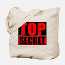 Top Secret... Tote Bag